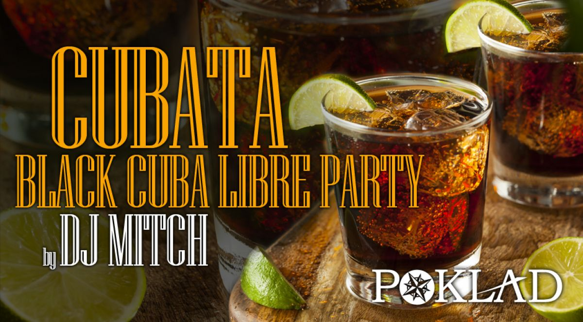 3.08 - Cubata - Black Cuba Libre Party by Dj Mitch