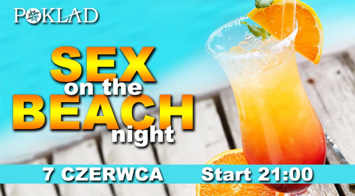 7.06 - Sex on the Beach Night