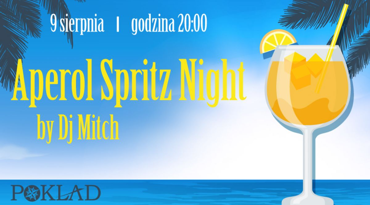 9.08 - Aperol Spriz Night by Dj Mitch