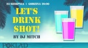 23.08 - Let's drink shot Night